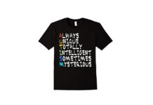 AUTISM REAL MEANING SHIRT always unique totally intelligent